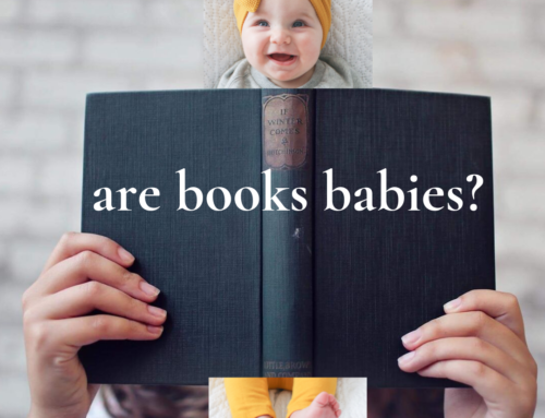 Books Are Not Babies and Will You Have a Party for Me?