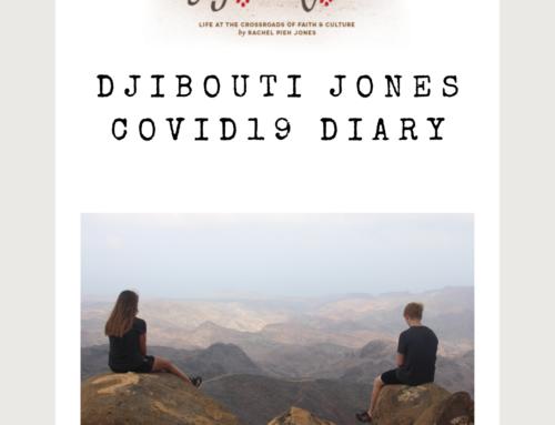 Djibouti Jones COVID19 Diary, Episodes 1-6